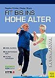 Buch ''Fit bis ins hohe Alter'' Sturz Prävention Bewegungstraning, 160 Seiten